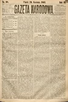 Gazeta Narodowa. 1864, nr98