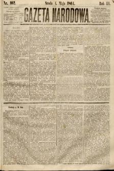 Gazeta Narodowa. 1864, nr102