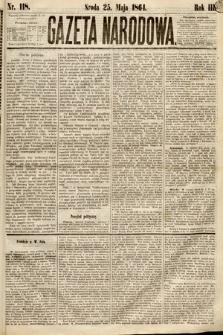 Gazeta Narodowa. 1864, nr118