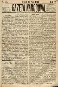 Gazeta Narodowa. 1864, nr122