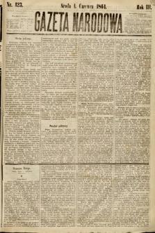 Gazeta Narodowa. 1864, nr123