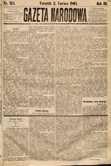 Gazeta Narodowa. 1864, nr124