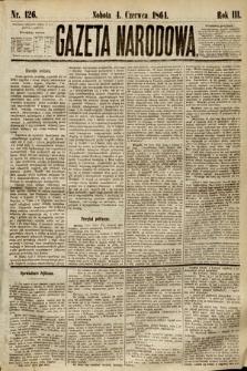 Gazeta Narodowa. 1864, nr126