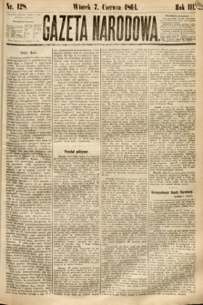 Gazeta Narodowa. 1864, nr128
