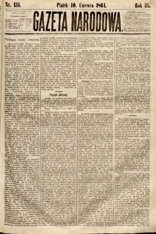 Gazeta Narodowa. 1864, nr131