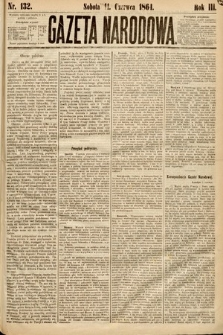 Gazeta Narodowa. 1864, nr132