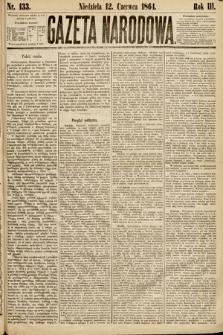 Gazeta Narodowa. 1864, nr133