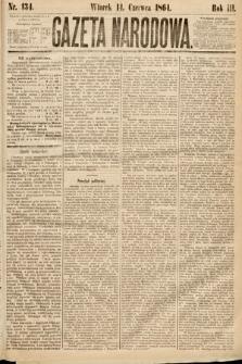 Gazeta Narodowa. 1864, nr134