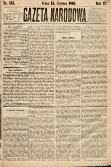 Gazeta Narodowa. 1864, nr135