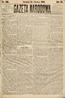 Gazeta Narodowa. 1864, nr136