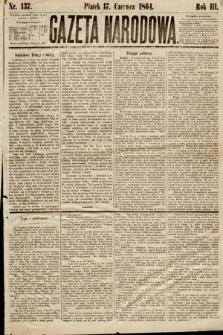 Gazeta Narodowa. 1864, nr137