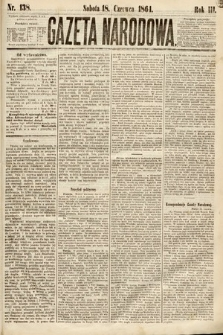 Gazeta Narodowa. 1864, nr138