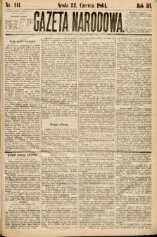 Gazeta Narodowa. 1864, nr141
