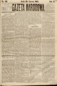 Gazeta Narodowa. 1864, nr147