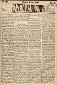 Gazeta Narodowa. 1864, nr150