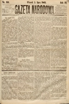 Gazeta Narodowa. 1864, nr151