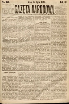 Gazeta Narodowa. 1864, nr152