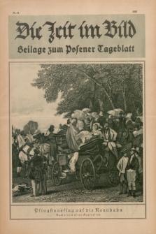 Die Zeit im Bild : Beilage zum Posener Tageblatt. 1928, Nr. 11 ([6 Juni])