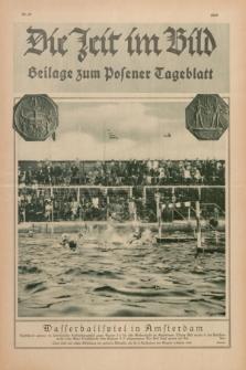Die Zeit im Bild : Beilage zum Posener Tageblatt. 1928, Nr. 17 ([1 September])