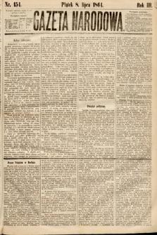 Gazeta Narodowa. 1864, nr154