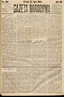 Gazeta Narodowa. 1864, nr157