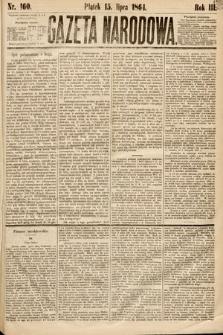 Gazeta Narodowa. 1864, nr160
