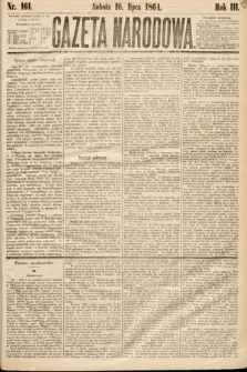 Gazeta Narodowa. 1864, nr161