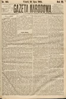 Gazeta Narodowa. 1864, nr163