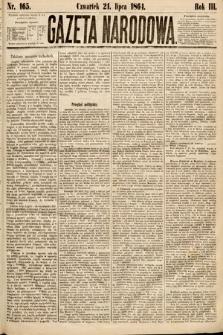 Gazeta Narodowa. 1864, nr165