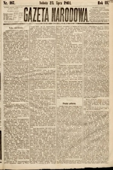 Gazeta Narodowa. 1864, nr167