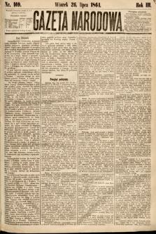 Gazeta Narodowa. 1864, nr169