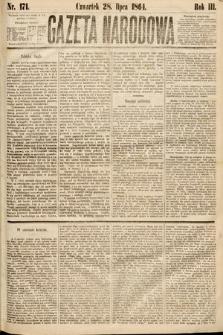 Gazeta Narodowa. 1864, nr171