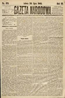 Gazeta Narodowa. 1864, nr173