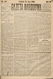 Gazeta Narodowa. 1864, nr174