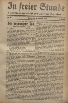 """In Freier Stunde : Unterhaltungsbeilage zum """"Posener Tageblatt"""". Jg.2, Nr. 47 (26 Februar 1928)"""