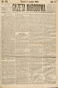 Gazeta Narodowa. 1864, nr175