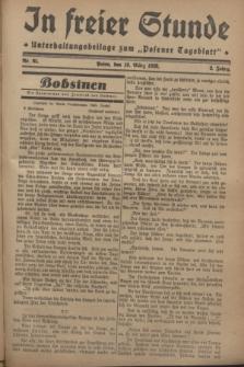 """In Freier Stunde : Unterhaltungsbeilage zum """"Posener Tageblatt"""". Jg.2, Nr. 65 (18 März 1928)"""