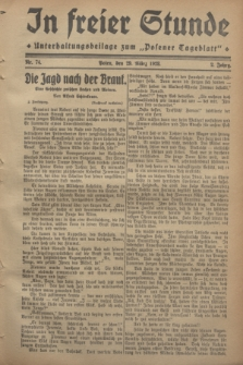 """In Freier Stunde : Unterhaltungsbeilage zum """"Posener Tageblatt"""". Jg.2, Nr. 74 (29 März 1928)"""