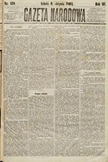 Gazeta Narodowa. 1864, nr179