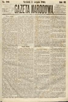 Gazeta Narodowa. 1864, nr180