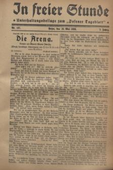 """In Freier Stunde : Unterhaltungsbeilage zum """"Posener Tageblatt"""". Jg.2, Nr. 107 (10 Mai 1928)"""