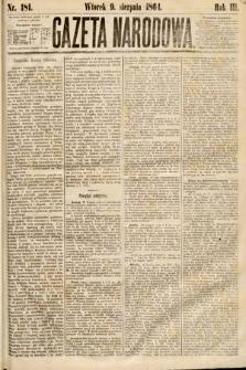 Gazeta Narodowa. 1864, nr181