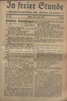 """In Freier Stunde : Unterhaltungsbeilage zum """"Posener Tageblatt"""". Jg.2, Nr. 128 (6 Juni 1928)"""