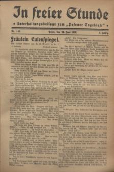 """In Freier Stunde : Unterhaltungsbeilage zum """"Posener Tageblatt"""". Jg.2, Nr. 143 (24 Juni 1928)"""