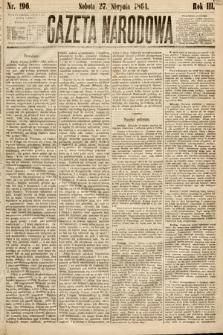 Gazeta Narodowa. 1864, nr196