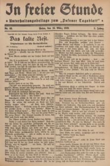 """In Freier Stunde : Unterhaltungsbeilage zum """"Posener Tageblatt"""". Jg.3, Nr. 63 (16 März 1929)"""