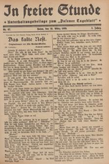 """In Freier Stunde : Unterhaltungsbeilage zum """"Posener Tageblatt"""". Jg.3, Nr. 67 (21 März 1929)"""