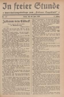 """In Freier Stunde : Unterhaltungsbeilage zum """"Posener Tageblatt"""". Jg.3, Nr. 147 (29 Juni 1929)"""
