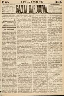Gazeta Narodowa. 1864, nr221