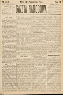 Gazeta Narodowa. 1864, nr239